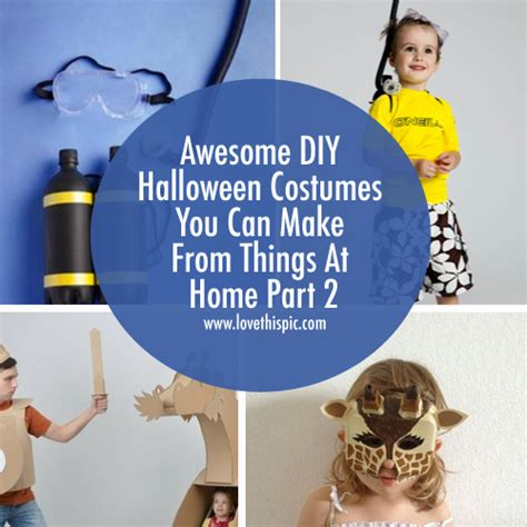 Things To Do On Halloween At Home by Awesome Diy Halloween Costumes You Can Make From Things At