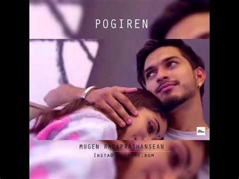Herunterladen Pogiren Mugen Rao Video Song Free Steamelirtab
