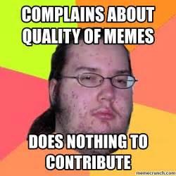 Crunch Meme - complains about quality of memes