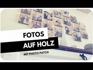 Foto Auf Holz : diy fotos auf holz mit photo patch youtube ~ Watch28wear.com Haus und Dekorationen