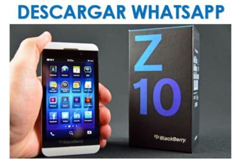 c 243 mo descargar whatsapp en blackberry z10 ayuda celular