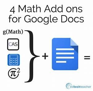 Edtechteacher 4 math add ons for google docs from for Google docs math add on