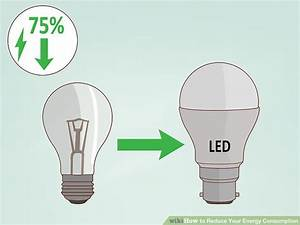 3 Ways to Reduce Your Energy Consumption - wikiHow