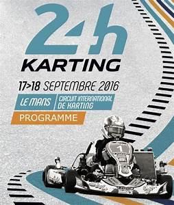 Resultat 24 Heures Du Mans 2016 : le programme des 24 heures du mans est en ligne kartmag ~ Maxctalentgroup.com Avis de Voitures