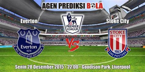 Prediksi Bola Everton vs Stoke City 28 Desember 2015 ...