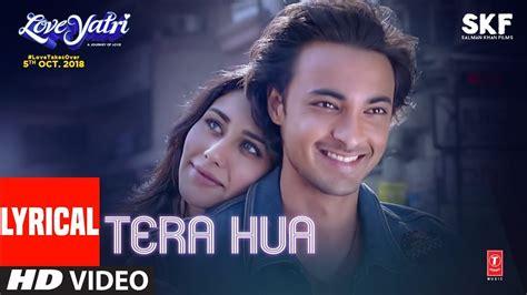 Tera Hua Video Song With Lyrics