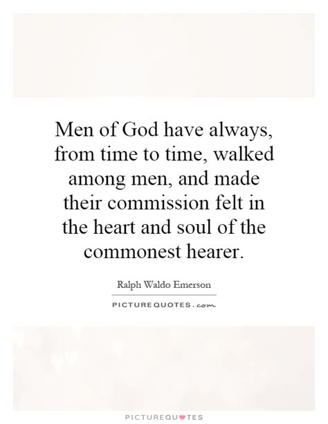 Bookmark comments subscribe upload add. Men Of God Quotes   Men Of God Sayings   Men Of God Picture Quotes