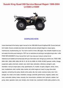 Suzuki King Quad 300 Service Manual Repair 19 By Edisonconnolly