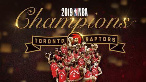 2019 NBA Champions Toronto Raptors Championship Film ...