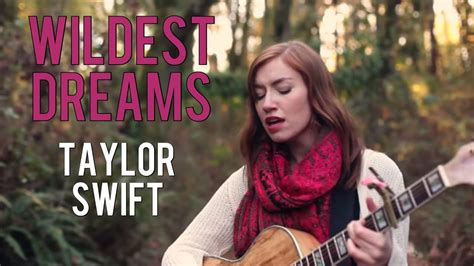 Wildest Dreams- Taylor Swift (cover) - YouTube