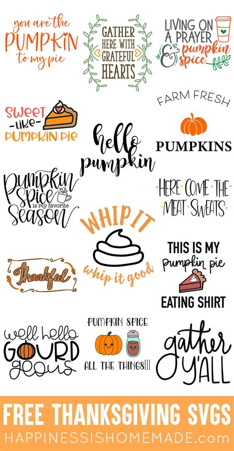 The free images are pixel perfect to fit your design and available in both png and vector. Free Thanksgiving SVG Files - Happiness is Homemade