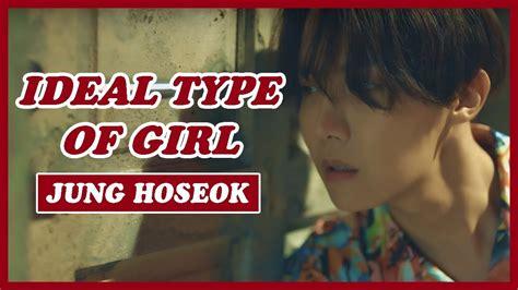 Bts J Hope Ideal Type Of Girl