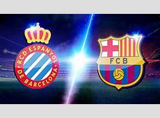 Espanyol v Barcelona Watch a Live Stream of the Barcelona