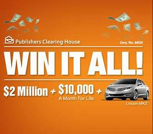 PCH Win It All - $2 Million Plus $10,000 a Month for Life ...