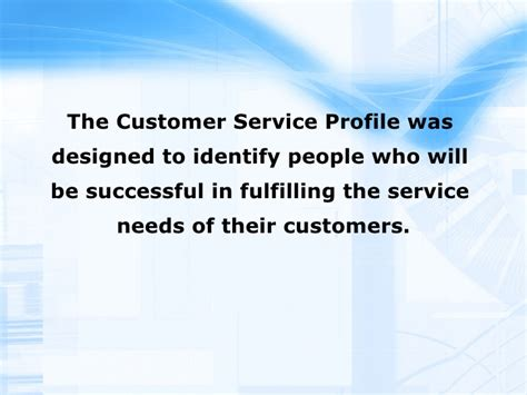 Customer Service Profile by Customer Service Profile Assessment