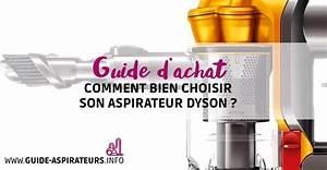 Comment Choisir Son Aspirateur : choisir un aspirateur dyson nos conseils et astuces ~ Melissatoandfro.com Idées de Décoration