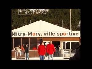 Plombier Mitry Mory : mitry mory la patinoire ouverte jusqu au 2 janvier youtube ~ Premium-room.com Idées de Décoration