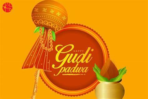 gudi padwa  date muhurat rituals  significance