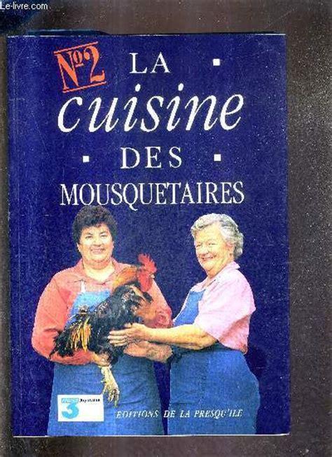 la cuisine des mousquetaires anguille la cuisine des mousquetaires tome 2 maite micheline