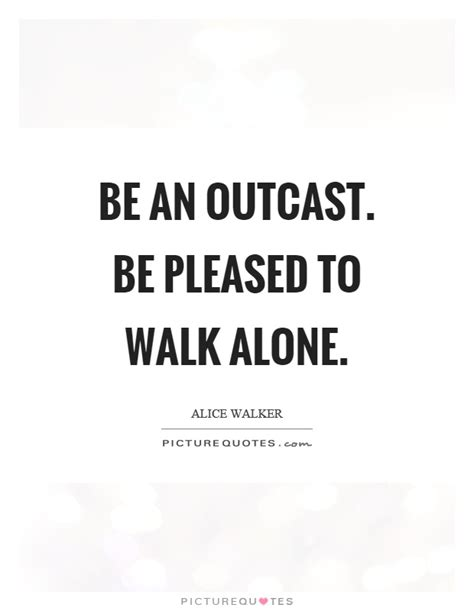 Funny Outcast Quotes