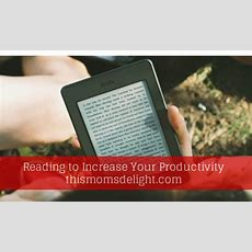 Reading To Increase Your Productivity • This Mom's Delight