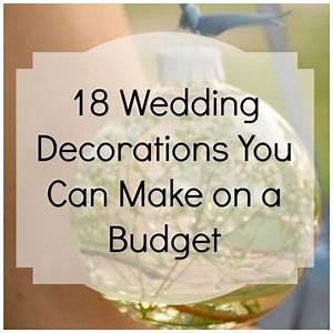 18 Budget-Friendly Wedding Décor DIY's – DIY Weddings