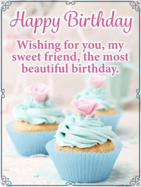happy birthday sweet friend birthday wishes