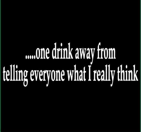 funny drinking quotes dump  day