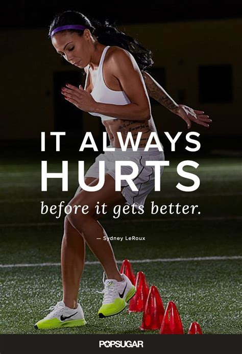 soccer sports quotes motivation better workout star sydney gets before sport fitness motivational quote female players hurts always leroux inspiration