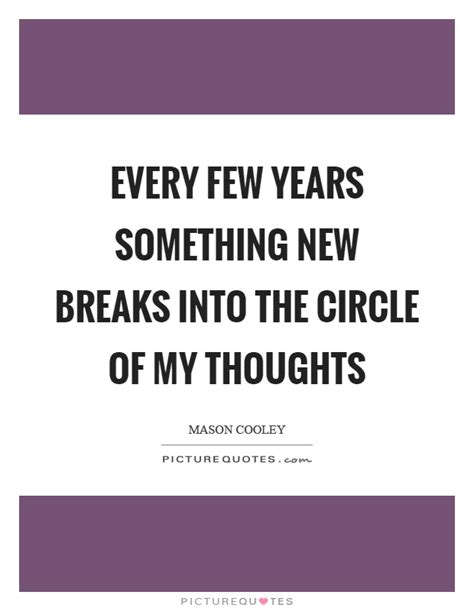 My Old Circle My New Circle Quotes