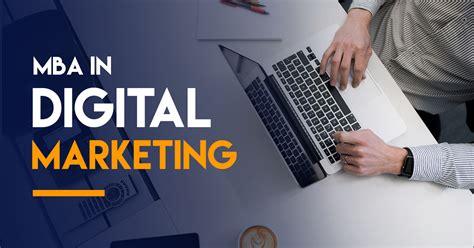 Mba In Digital Marketing by Master Of Digital Marketing Mba Geneva Barcelona Madrid