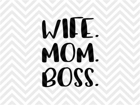 Weekly free svg cut file diy craft inspirations & videos 👇🏼✨click this link for more✨👇🏼 smart.bio/freesvgcaluyadesign. Wife Mom Boss SVG and DXF EPS Cut File • PNG • Vector ...