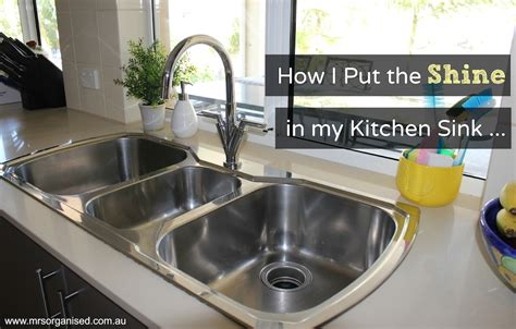 how to shine kitchen sink how i put the shine in my kitchen sink 7360