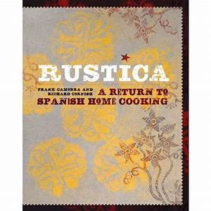 Cookbook review: 'Rustica: A Return to Spanish Home ...