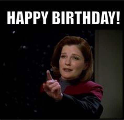 Star Trek Happy Birthday Meme - 1000 images about star trek captain janeway quotes as memes on pinterest star trek voyager
