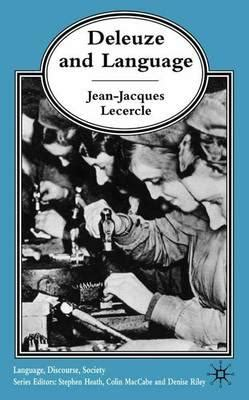 Deleuze And Language  Jeanjacques Lecercle 9781403900364