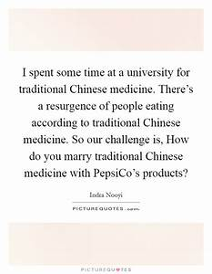 Indra Nooyi Quo... Ancient Medicine Quotes