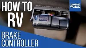 Installing A Brake Controller - How To Rv  Camping World