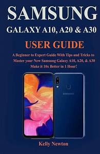 Samsung Galaxy A10  A20  U0026 A30 User Guide   A Beginner To
