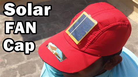 how to make a solar powered fan how to make a solar fan cap at home diy youtube