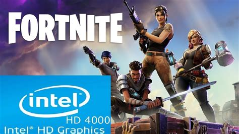fortnite intel fortnite intel hd 4000 i3 low spec pc