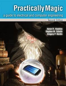 Practically Magic  A Guide To Electrical And Computer