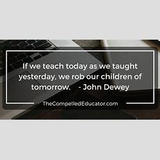 The Compelled Educator 12 Quotes Technology In The Classroom