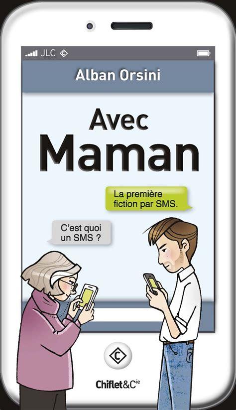 jeux de cuisine de maman avec maman une fiction par sms hilarante