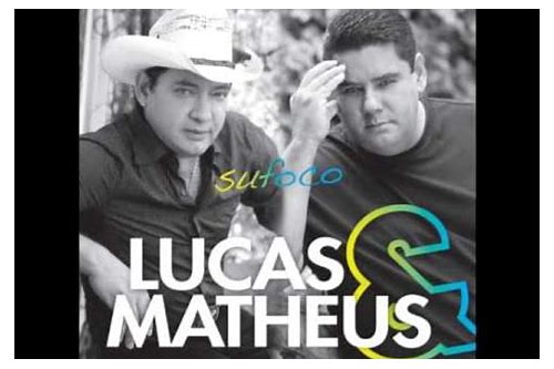 download musica sufoco lucas e matheus