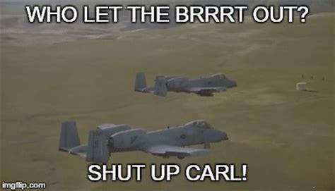 Shut Up Carl Meme - military imgflip