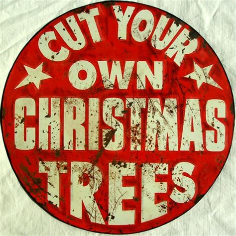 primitive metal christmas signs with cut your own trees 394 best images about country on trees trees and