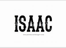Desenhos de Tatuagem com o Nome Isaac