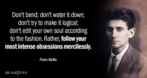 franz kafka quote dont bend dont water   dont