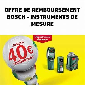 Offre De Remboursement : offre de remboursement 40 sur instruments de mesure bosch ~ Carolinahurricanesstore.com Idées de Décoration